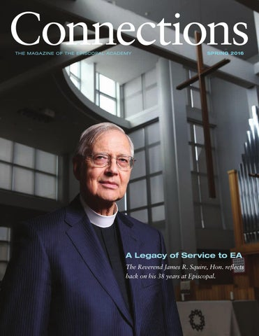 Connections  Spring 2016 by The Episcopal Academy - issuu 7ea6af5e622