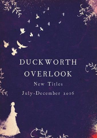 Duckworth Autumn Catalogue 2016 By Publicity Duckworth Publishers