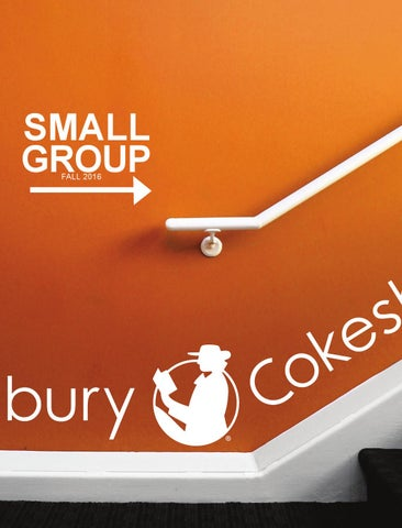 Cokesbury Small Group Fall 2016 By United Methodist Publishing House