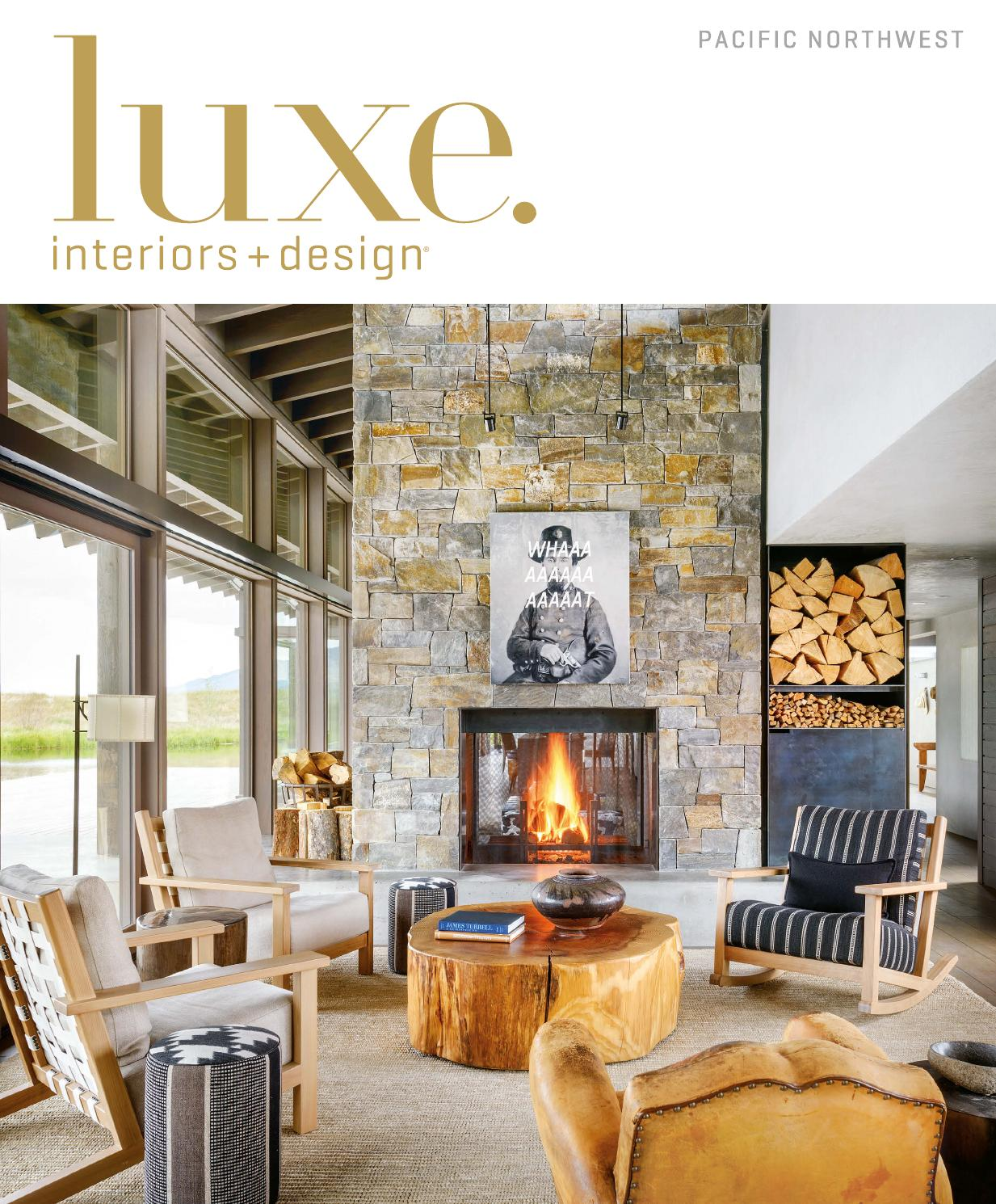 Luxe Magazine May 2016 Pacific Northwest By Sandow Issuu