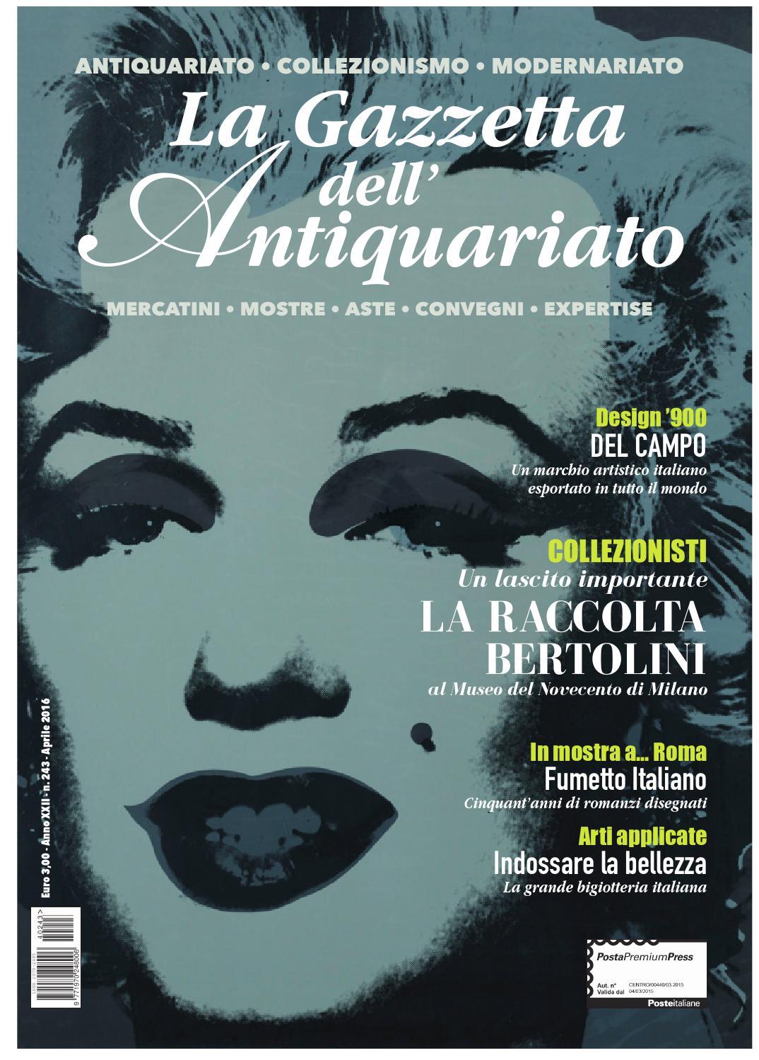 La Gazzetta dell'Antiquariato n. 243 Aprile 2016 by La