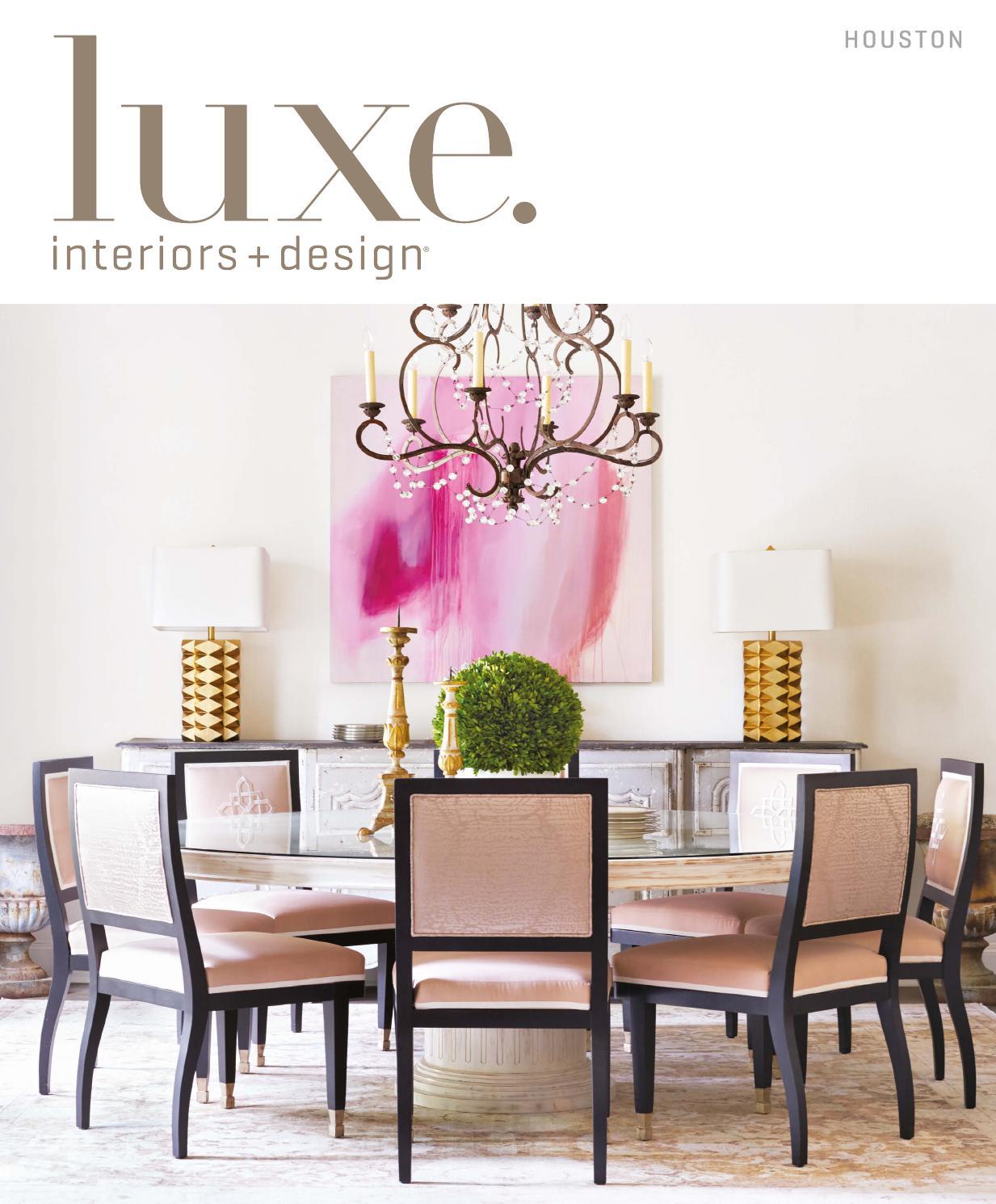 Luxe Magazine May 2016 Houston By Sandow Media LLC