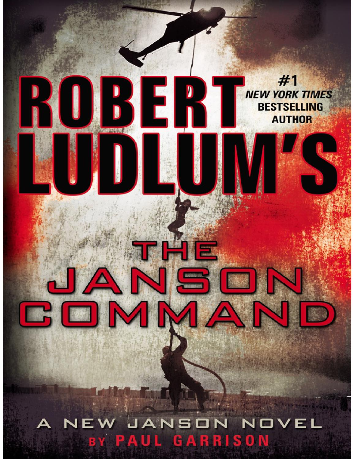 Robert Ludlums The Janson Command By Paul Garrison Pdf Aaron David