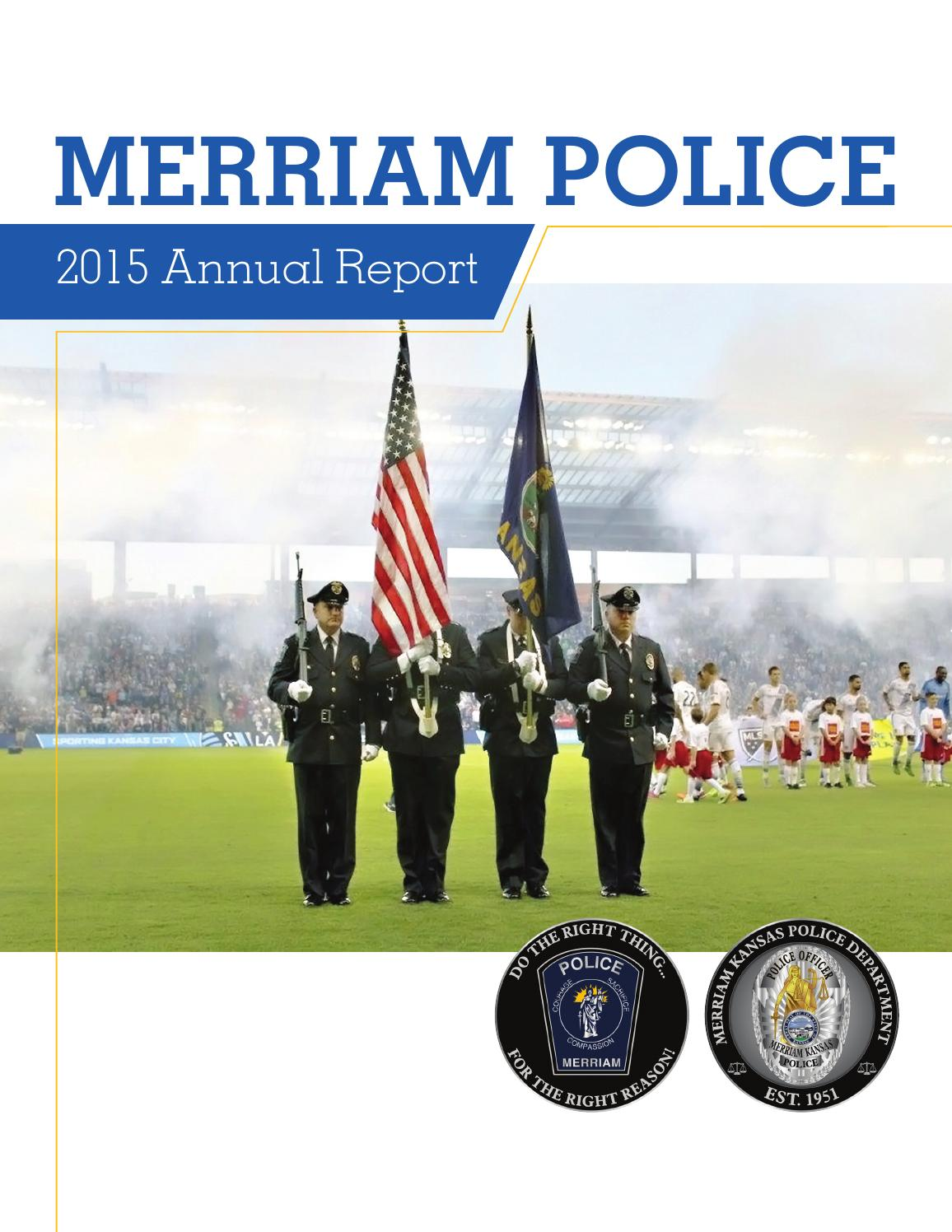 Merriam PD 2015 Annual Report By City Of Kansas