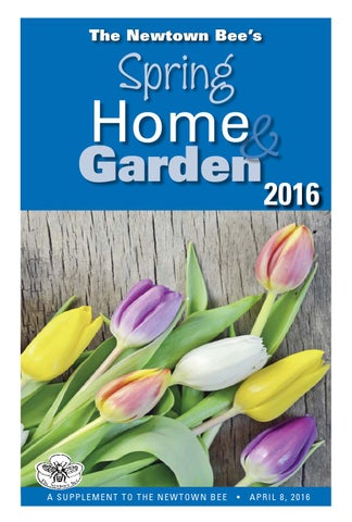 Home Amp Garden Spring 2016 By Bee Publishing Co Issuu