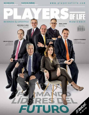 PLAYERS of life Monterrey - Abril 2016 by PLAYERS of life - issuu 5cca453a3ea84