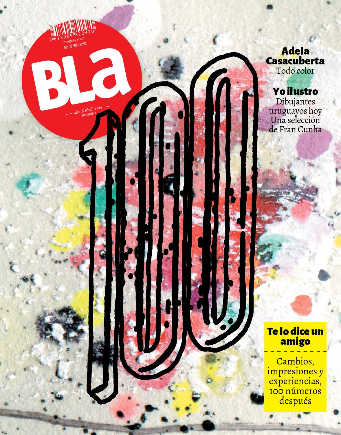 411b10f64ecde2 Bla100 by Editorial BLa - issuu