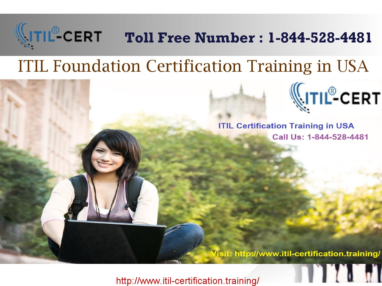 Itil Foundation 1 844 528 4481 Certification Training In Usa By
