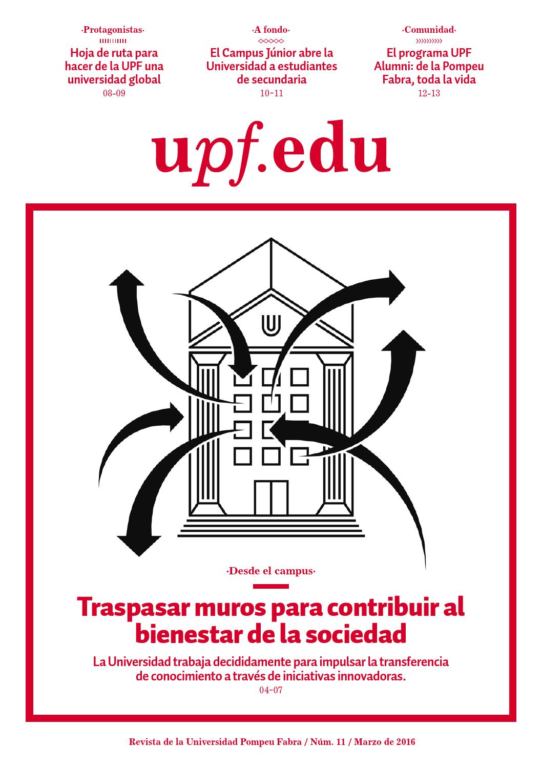 UPF.EDU nº11 (Castellano) by Universitat Pompeu Fabra - issuu