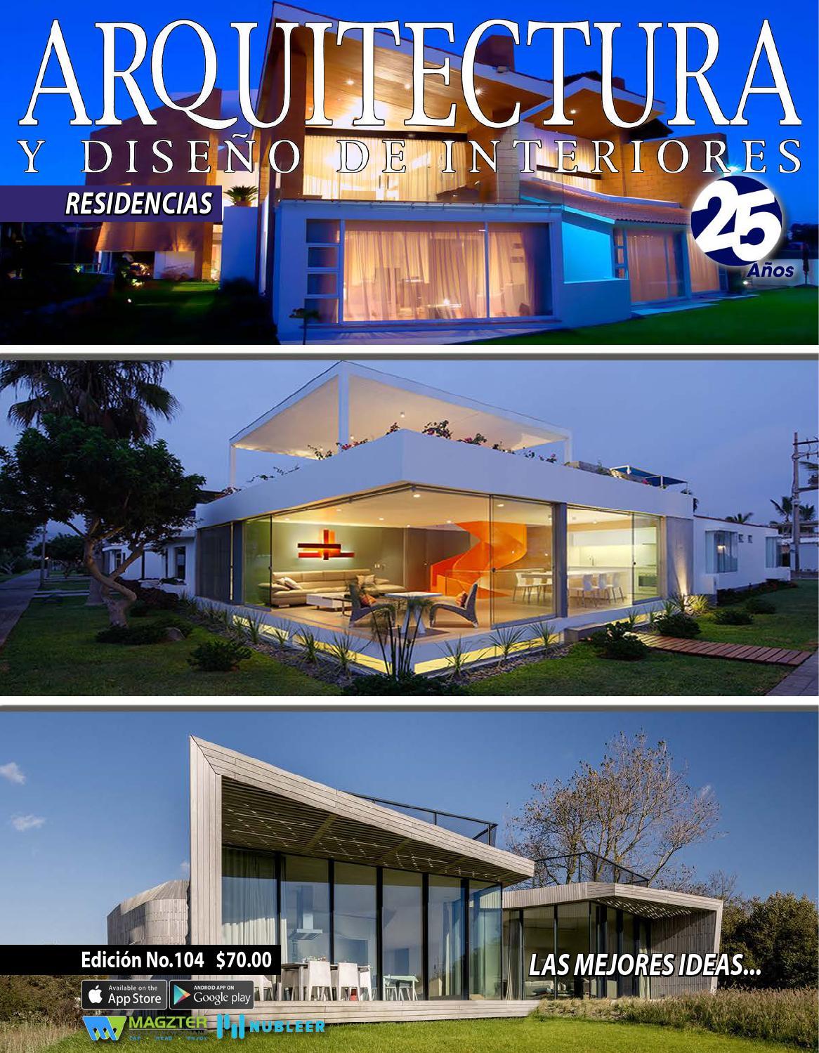 Arquitectura y Diseño de Interiores 104 by Arquitectura y Diseño de ...
