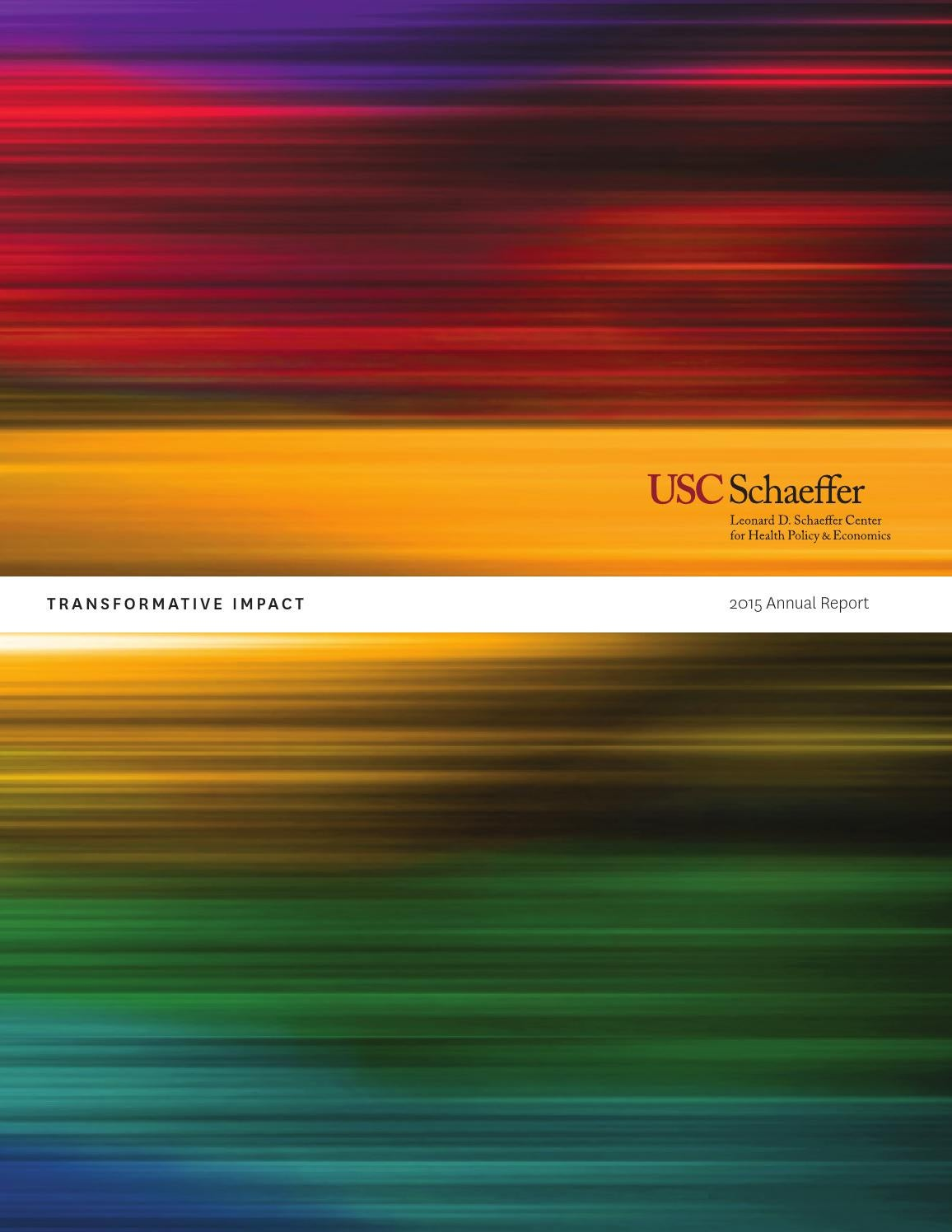 2015 Schaeffer Center Annual Report By Usc Issuu Chairman Director Chair Dc 355