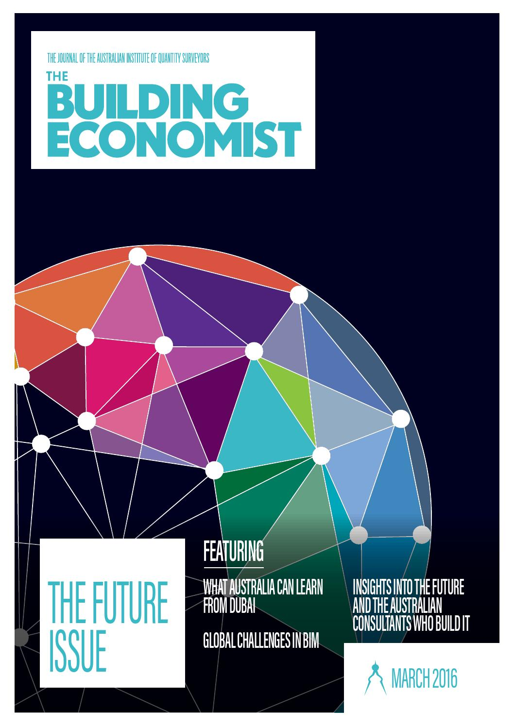 The Building Economist March 2016 Future Issue By Australian Ford Wiring Diagrams 3 2008 Focus Diagram Emprendedor Institute Of Quantity Surveyors Issuu