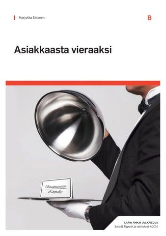 Asiakkaasta vieraaksi by Lapin AMK - issuu bda383954a