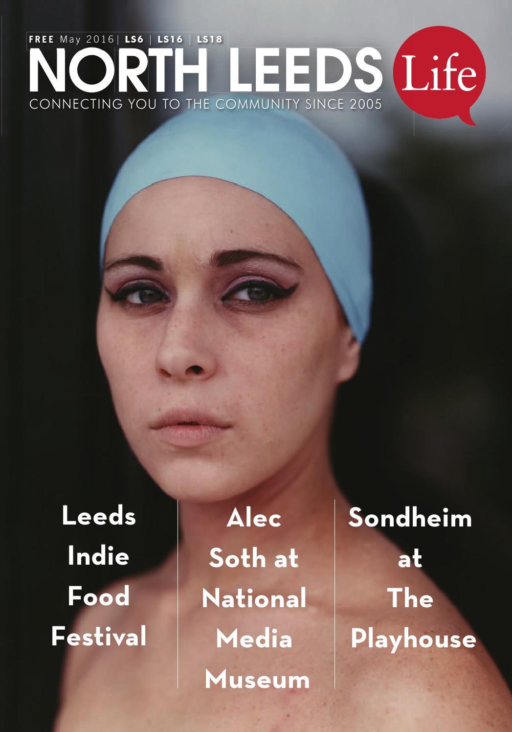North Leeds Life Magazine March 2016 Edition LS7 LS8 LS17 By