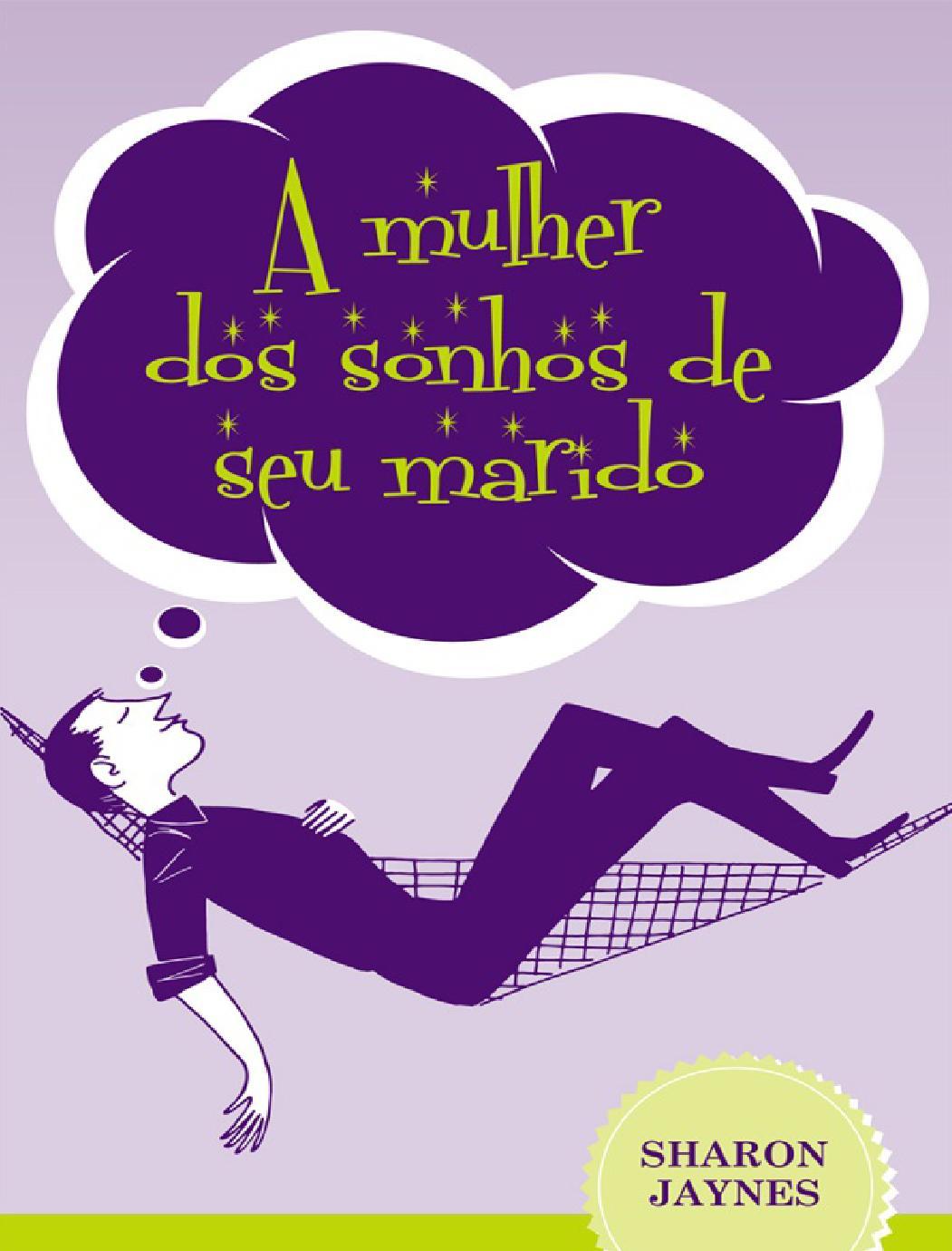 A mulher dos sonhos do seu mari sharon jaynes by Restauração de Casamentos  - issuu a553eb86ef