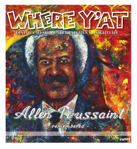 5cbccfa327b May 2016 (Jazz Fest 2) by Where Y'at Magazine - issuu
