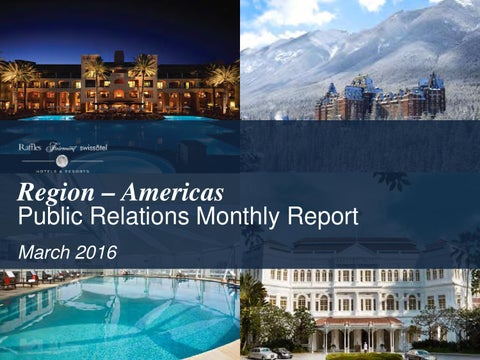 Incroyable Region U2013 Americas Public Relations Monthly Report March 2016