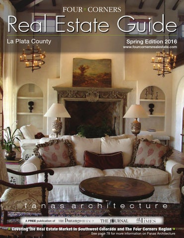 Four Corners Real Estate Guide Spring 2016 by Ballantine