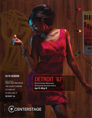 Detroit 67 Program By Baltimore Center Stage Issuu