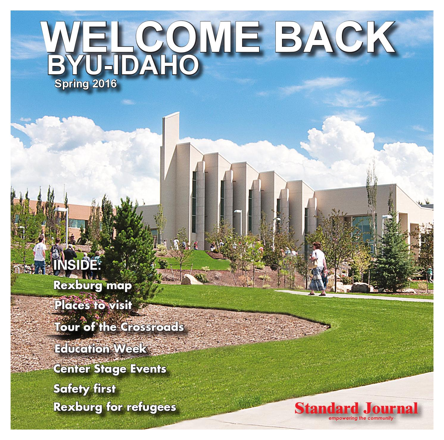 Welcome Back BYU-Idaho Spring 2016 by Standard Journal - issuu