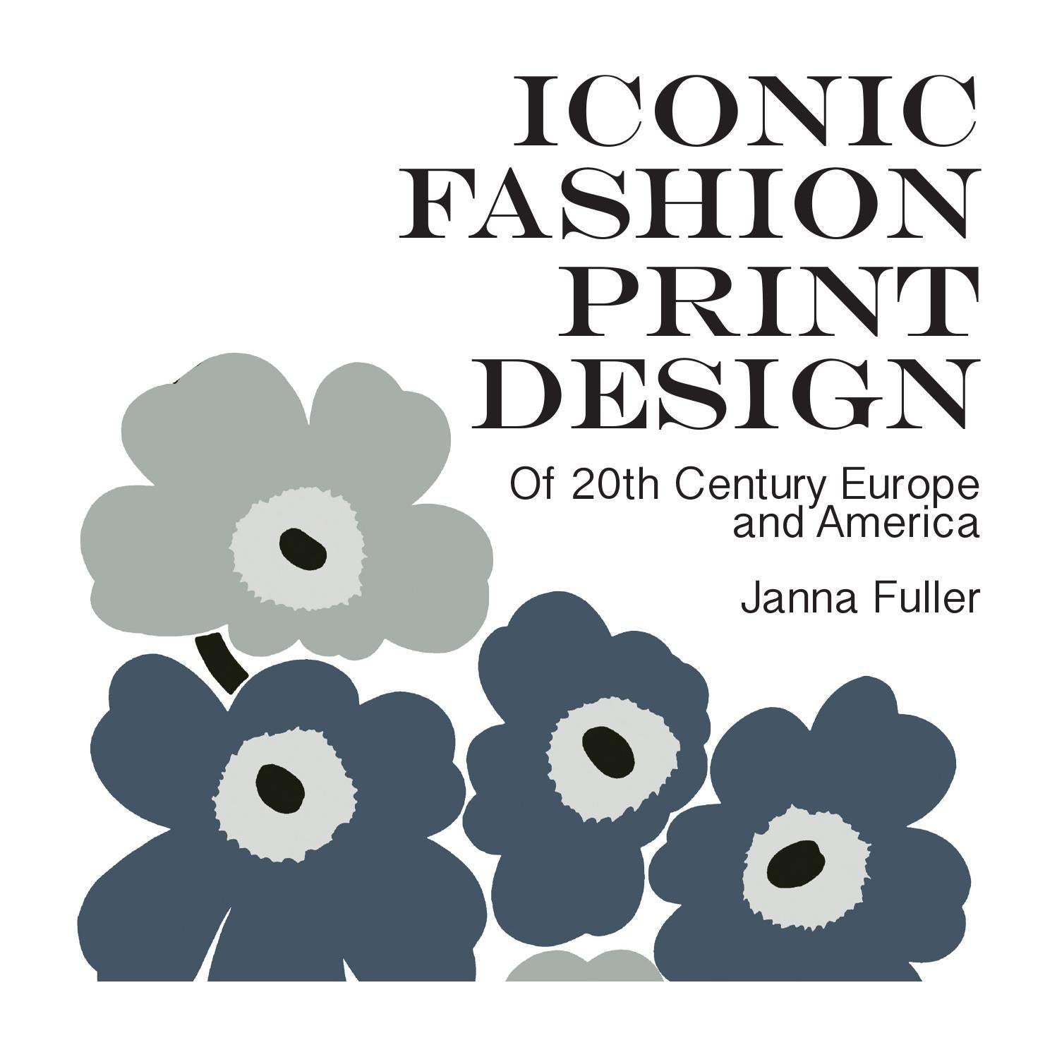 9a76e08d930dda Iconic Fashion Print Design by Janna Fuller - issuu