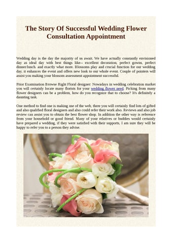The Story Of Successful Wedding Flower Consultation Appointment Wedding Day Is The Day The Majority Of Us Await We Have Actually Constantly Envisioned Day