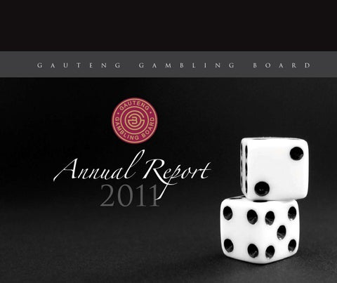 Gauteng gambling board annual report 2011 statistics of gambling in singapore