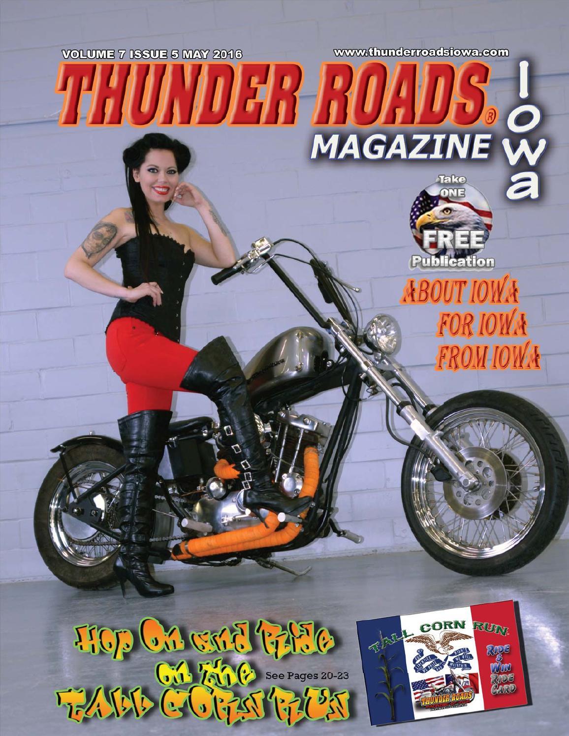 Thunder Roads Magazine Of Iowa May 2016 By Thunder Roads Magazine