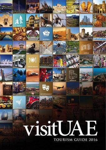 Visit UAE Tourism Guide 2016 by Motivate Publishing - issuu