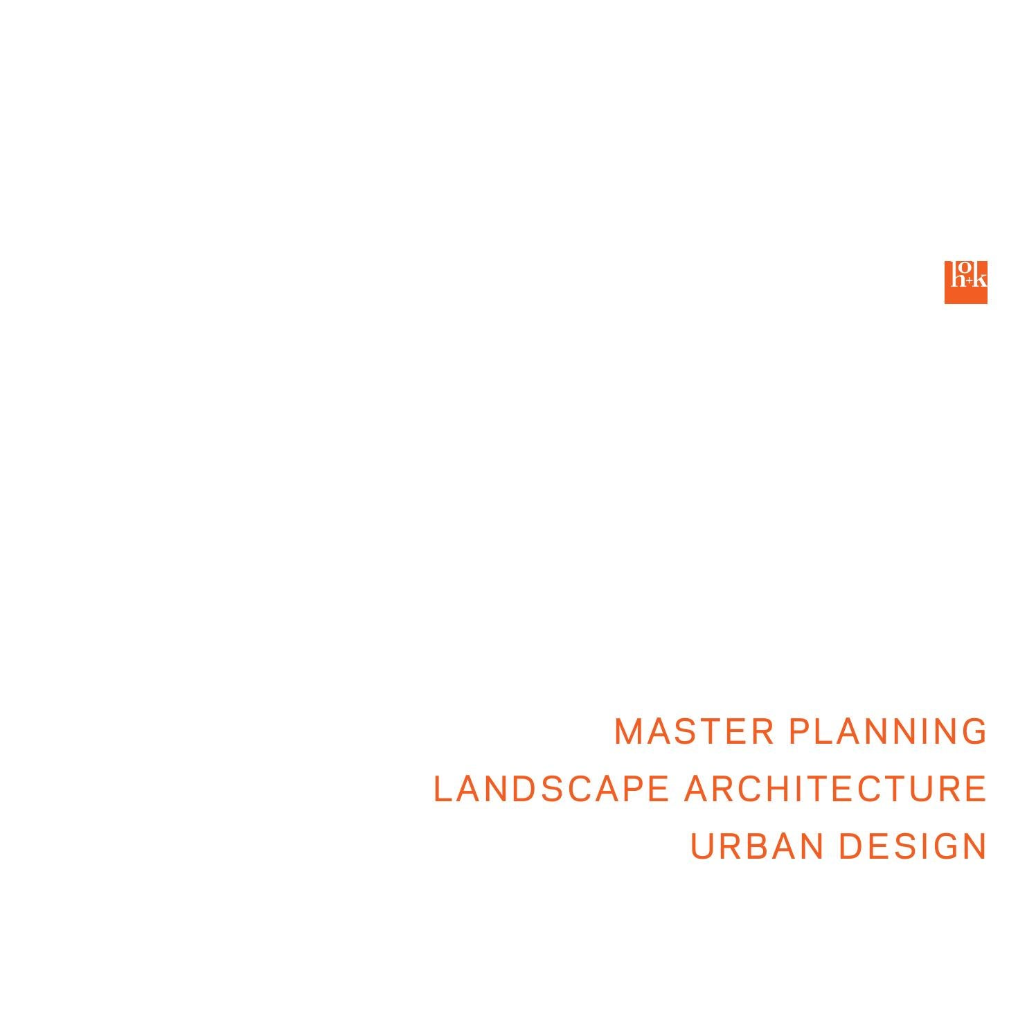 HOK Master Planning Landscape Architecture Urban Design by About – Site Planning And Design Handbook