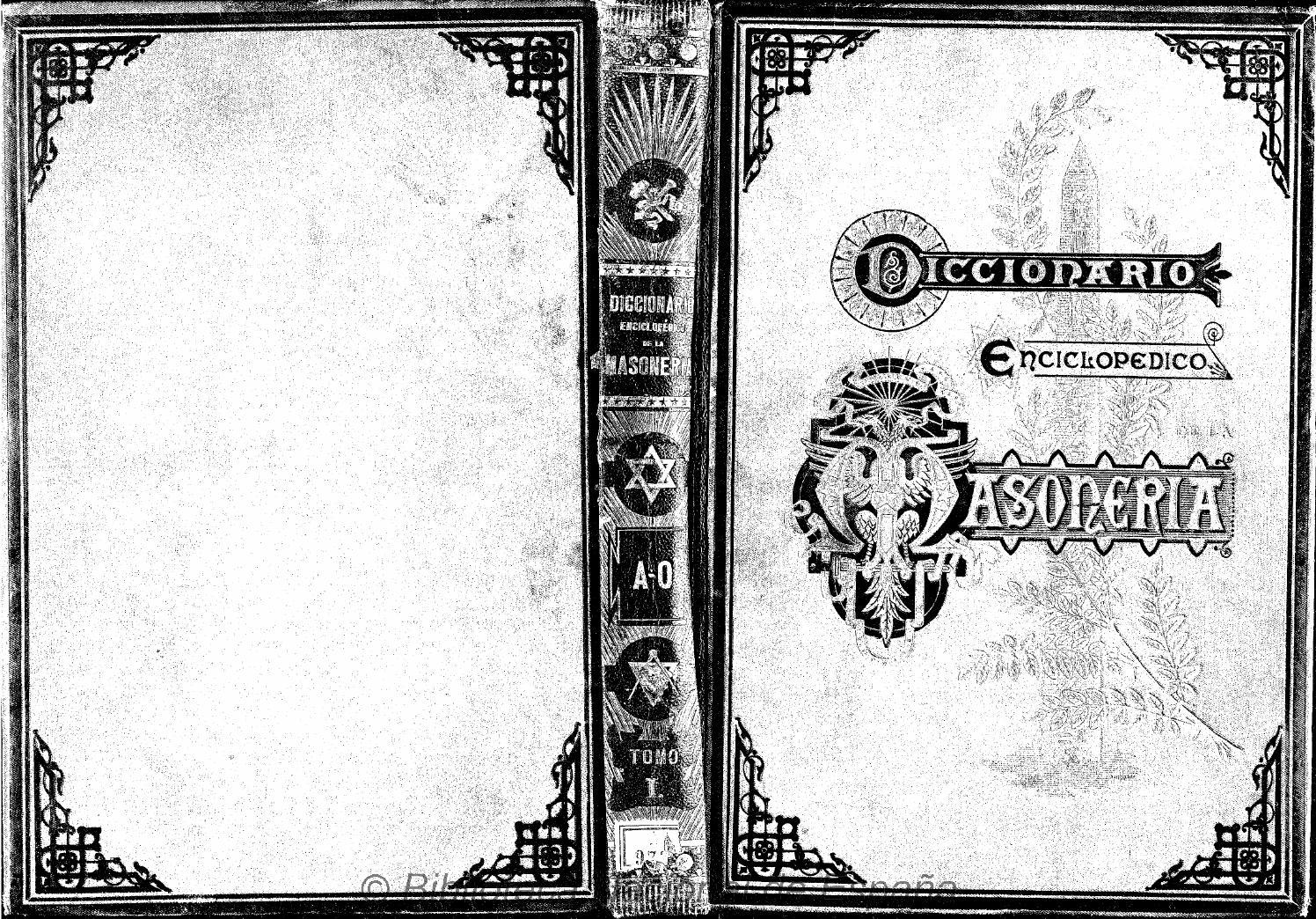 Diccionario Enciclopedico Masoneria Tomo 1 By Ricardo