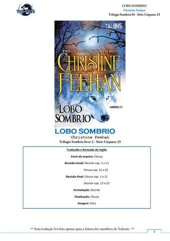 ae95ddb0c LOBO SOMBRIO Christine Feehan Traduzido e Revisado do Inglês Envio do  arquivo  Cleusa Revisão Inicial  Desirée cap. 1 a 11 Cleusa cap.