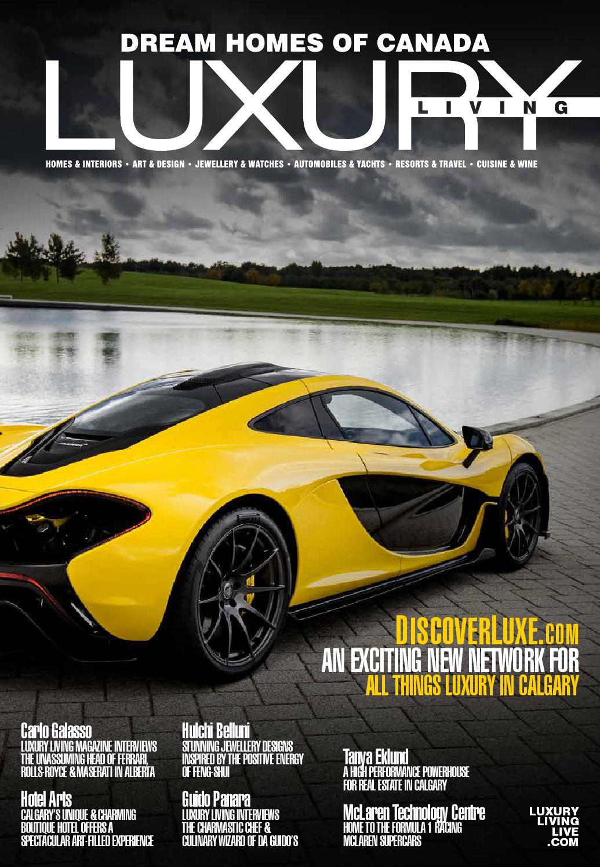 LUXURY LIVING MAGAZINE Alberta Issue #110 By Luxe Media Inc.   Issuu