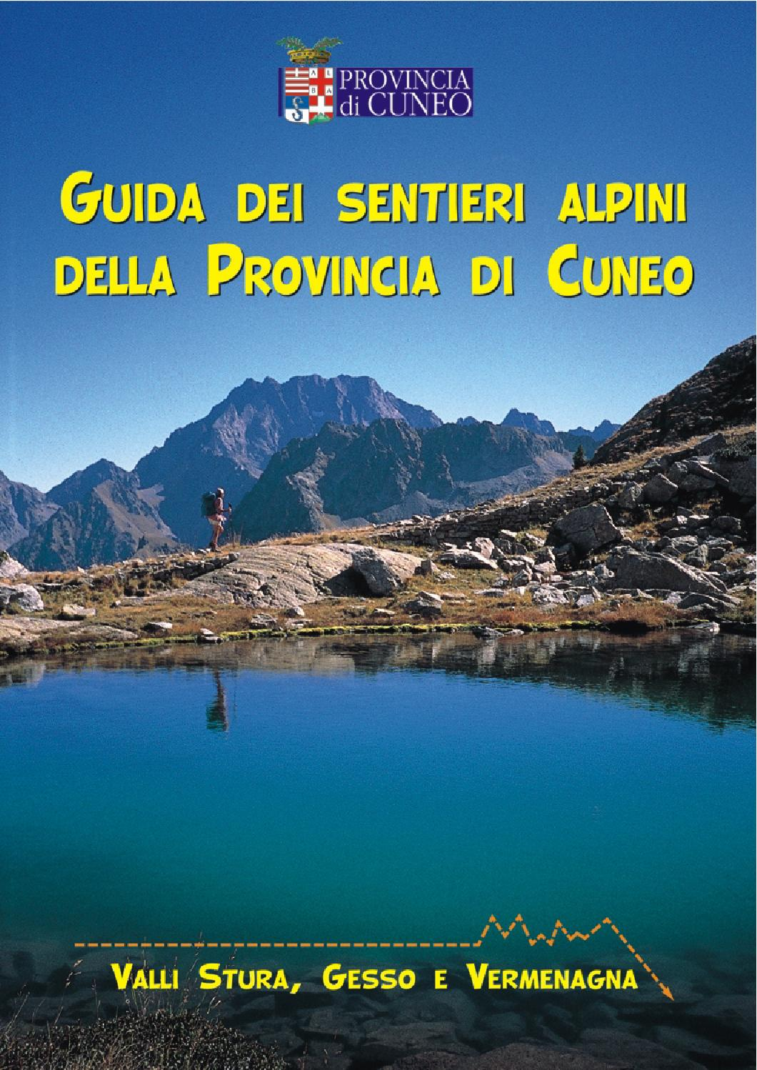 Guida ai sentieri alpini della provincia di cuneo volume for Lago store genova