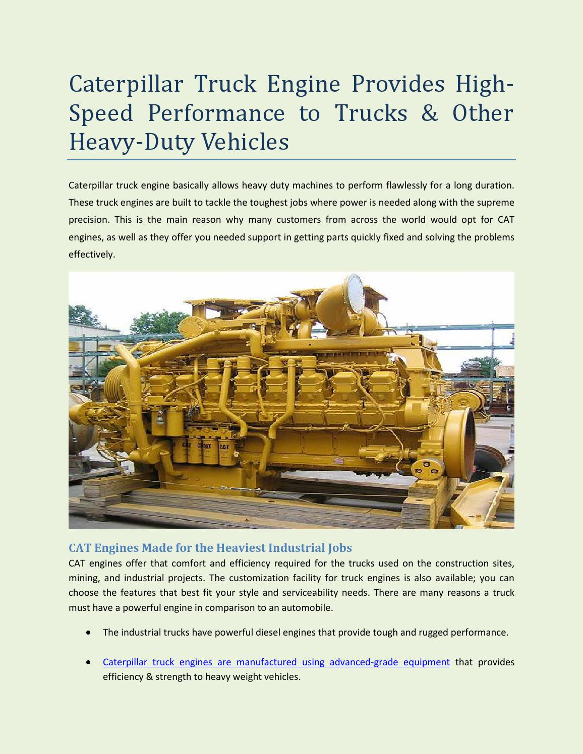 Caterpillar Truck Engine Provides High Sd Performance To Trucks Other Heavy Duty Vehicles By Peterson Systems Issuu