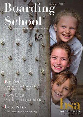 Boarding School Magazine Summer 2016 By Boarding Schools