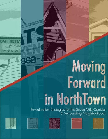 Moving Forward in Northtown by Taubman College of