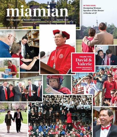 735a31d392b2 Miamian Magazine Spring 2016 by Miami University Advancement - issuu
