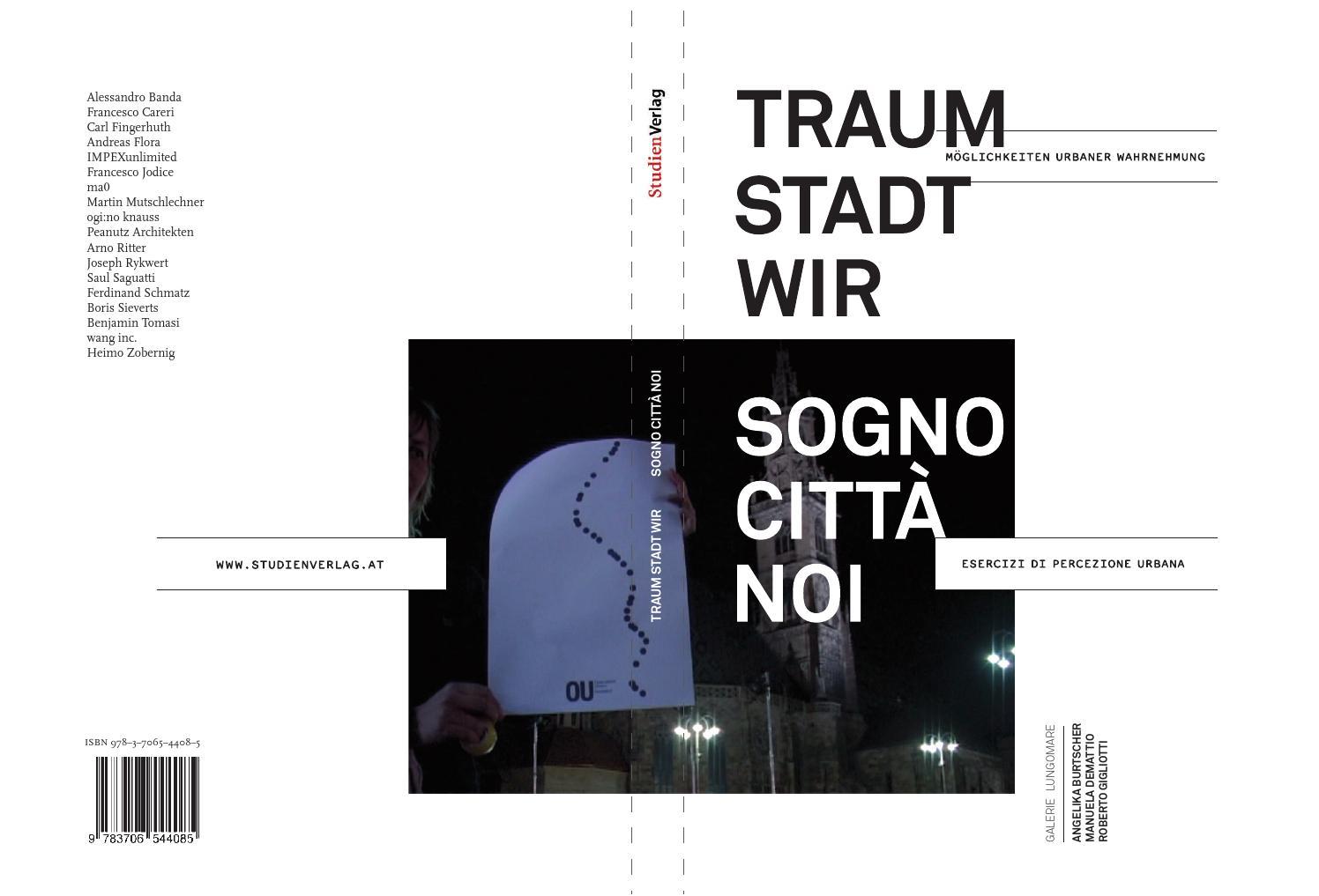 Traum Stadt Wir Sogno Citta Noi By Lungomare Issuu