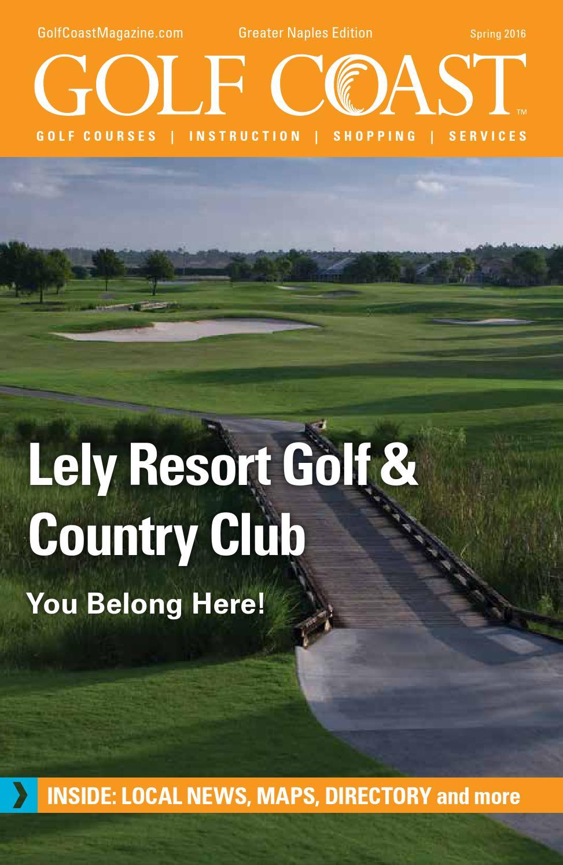 The harold j becker company the moisture protection contractors you - Golf Coast Magazine Naples Spring 2016 By Golf Coast Magazine Issuu