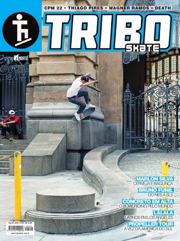 01fab5e3bb4d6 Tribo Skate  242 by Revista Tribo Skate - issuu