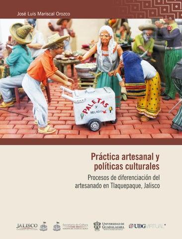 4bb5d1e4d57f Práctica artesanal y políticas culturales Procesos de diferenciación del  artesanado en Tlaquepaque