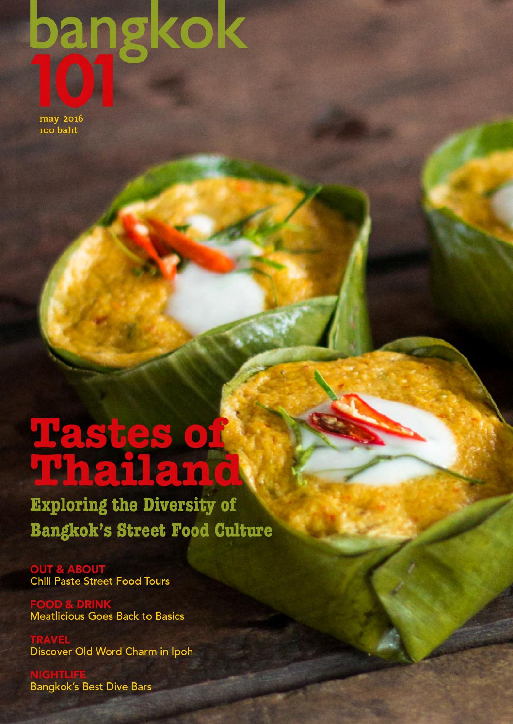 Bangkok 101 magazine may 2016 by talisman media issuu for 7 star thai cuisine