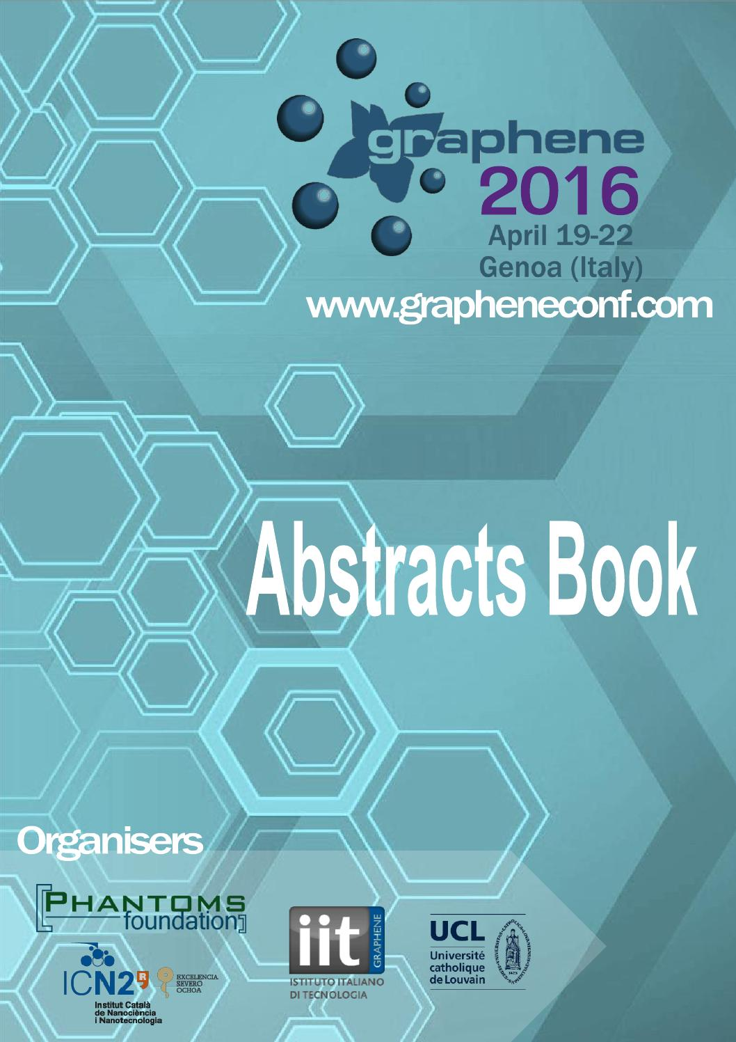 Graphene2016 abstracts book by Phantoms Foundation - issuu