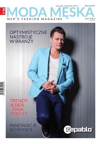 80a8c3a246 MODA MĘSKA 1 16 by Promedia Jerzy Osika - issuu