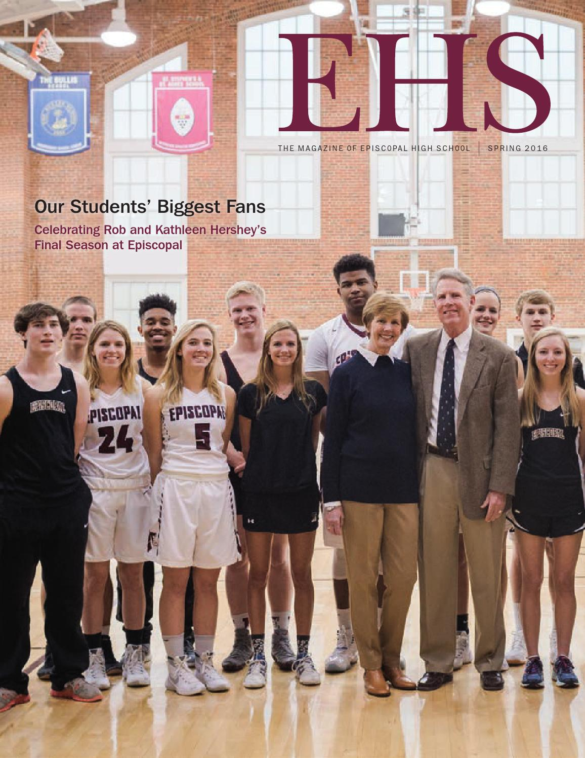 2016 EHS Spring Magazine by Episcopal High School - issuu