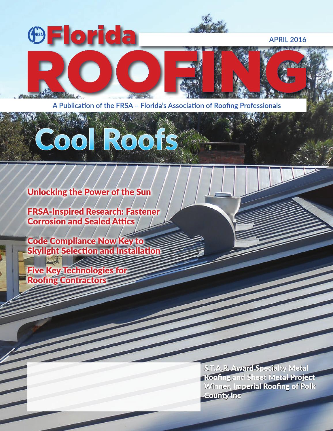 Florida Roofing Magazine   April 2016 By Florida Roofing Magazine   Issuu
