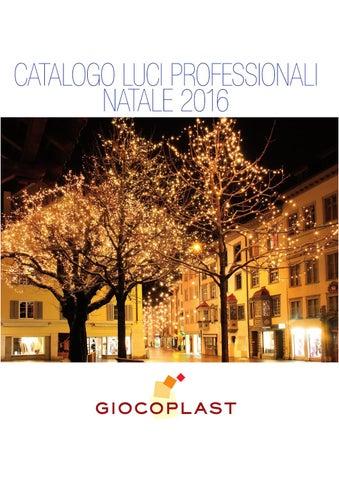 Catalogo Luci Professionali Natale 2016 By Giocoplast Issuu