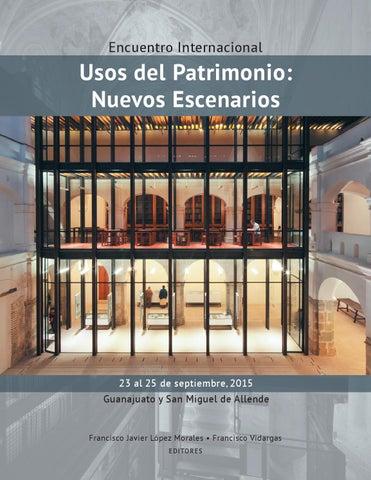 Usos del Patrimonio: Nuevos Escenarios by Dirección de Patrimonio ...