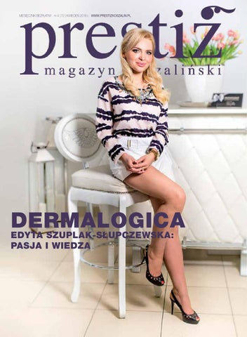 01d87f1eb2 PRESTIŻ MAGAZYN KOSZALIŃSKI wydanie (04 72) kwiecień 2016 by Prestiż ...